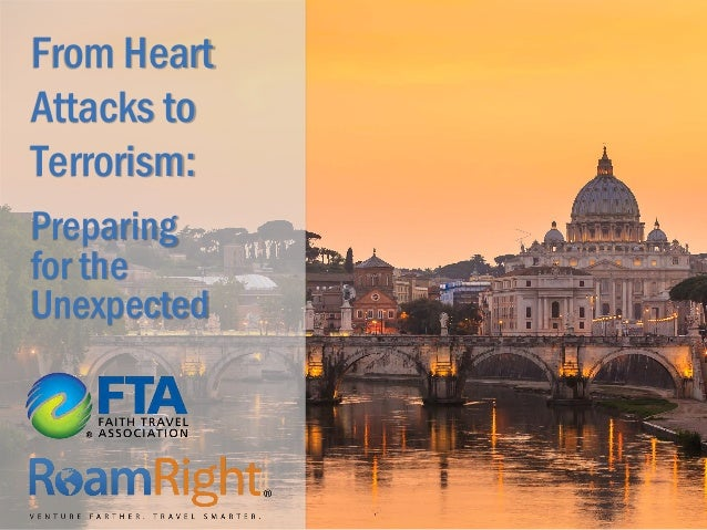 From Heart Attacks to Terrorism: Preparing for the Unexpected