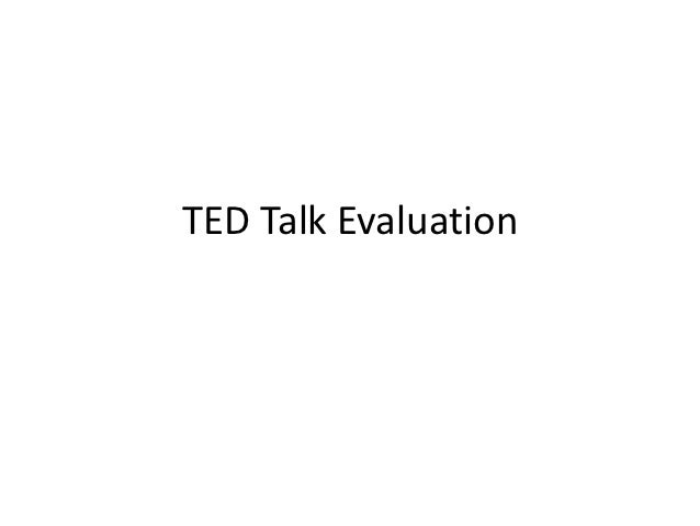 TED Talk Evaluation