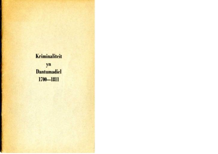 Kriminaliteit yn Dantumadiel/ Criminaliteit in Dantumadeel 1700-1811