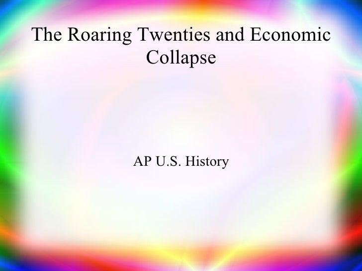 The Roaring Twenties and Economic Collapse AP U.S. History