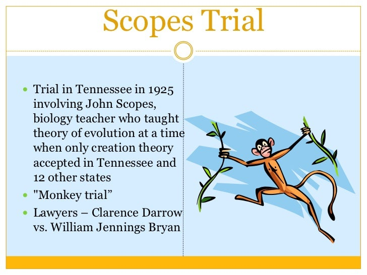 a history of the state of tennessee vs scopes supreme court trial The monkey trial 47b the monkey tennessee trial of schoolteacher john scopes be it enacted by the general assembly of the state of tennessee, that it shall.