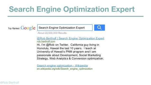 Google Search Engine Optimization Expert @Rob Bertholf | Search Engine Optimization Expert rob.bertholf.com Hi, I'm @Rob o...