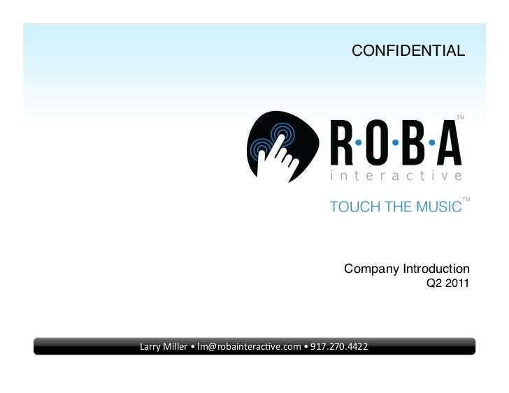 CONFIDENTIAL!                                                              Company Introduction!                          ...