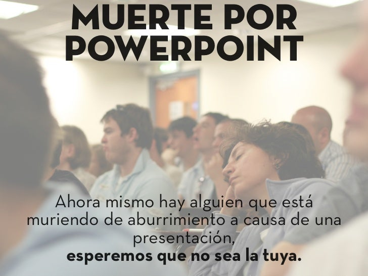 Tu presentacion debería emocionar e inspirar      a tu publico    No les aburras, ¡AlGorízales!