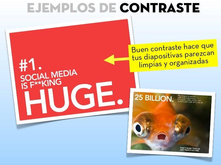 LO QUE SIGNIFICA:ContrastECuando el texto y todas las imágenes            *Escrito porusan el mismo tamaño el resultado es...