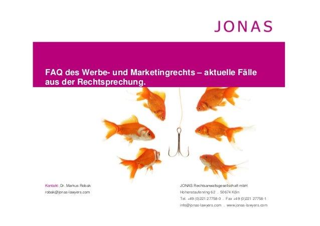 Kontakt: Dr. Markus Robakrobak@jonas-lawyers.comJONAS Rechtsanwaltsgesellschaft mbHHohenstaufenring 62 . 50674 KölnTel. +4...