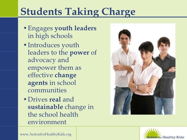 Students Taking Charge <ul><li>Engages  youth leaders  in high schools </li></ul><ul><li>Introduces youth leaders to the  ...