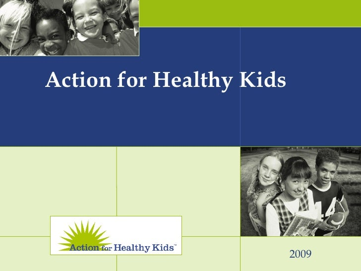 2009 Action for Healthy Kids
