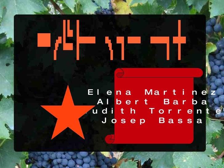 Elena Martinez Albert Barba Judith Torrente Josep Bassa Robar per res