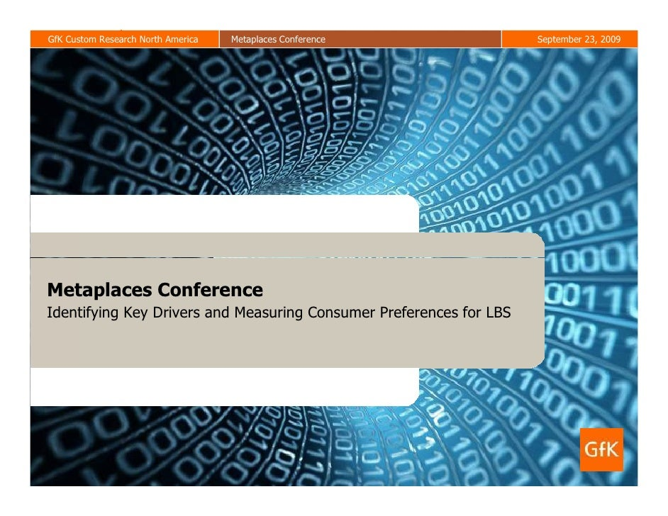 GfK Custom Research North America         Metaplaces Conference                                                        Sep...