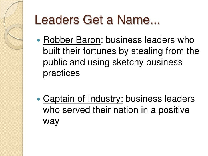 robber baron or captain of industry