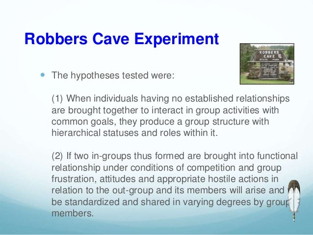 the robbers cave experiment The robbers cave experiment, a classic study of prejudice and conflict, has at  least one hidden story the well-known story emerged in the.