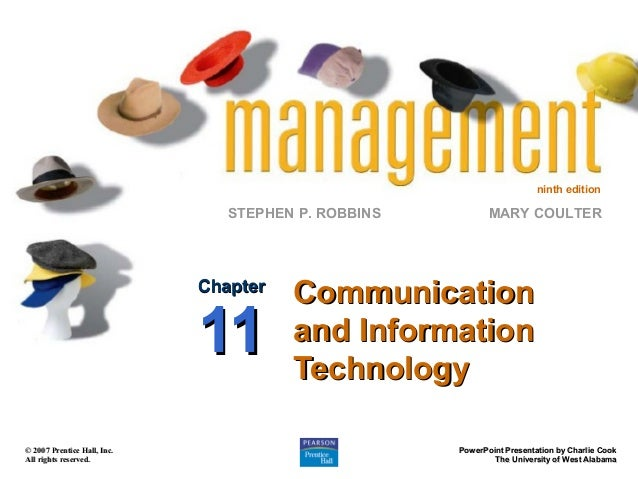ninth edition  STEPHEN P. ROBBINS  Chapter  11 © 2007 Prentice Hall, Inc. All rights reserved.  MARY COULTER  Communicatio...