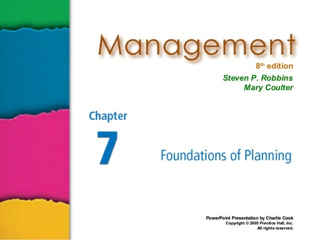 8th edition       Steven P. Robbins            Mary CoulterPowerPoint Presentation by Charlie Cook        Copyright © 2005...