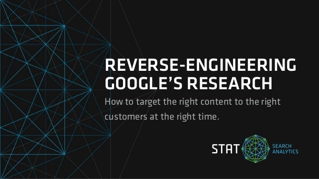SearchLove London 2017 | Rob Bucci | Reverse-Engineering Google's Research on What Searchers are Looking for Slide 2