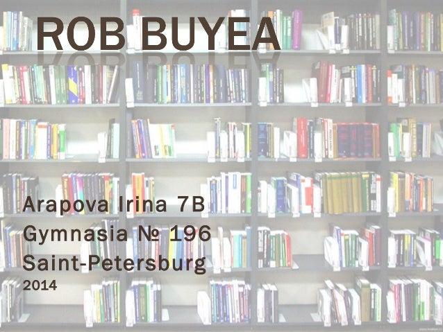 Arapova Irina 7B  Gymnasia № 196  Saint-Petersburg  2014
