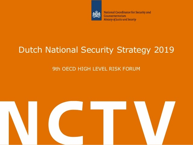 Dutch National Security Strategy 2019 9th OECD HIGH LEVEL RISK FORUM