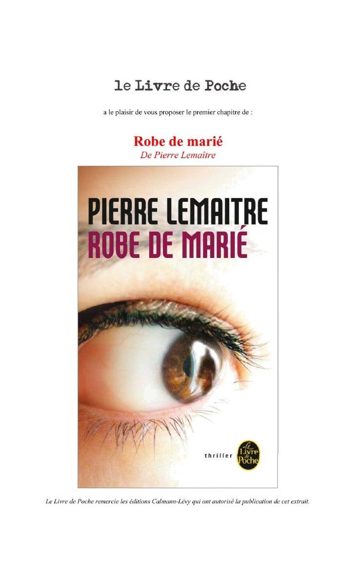 Premier chapitre de Robe de marié de Pierre Lemaitre