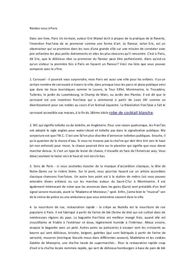 Rendez-vous à Paris Dans son livre, Paris Un écrivain, auteur Eric Maisel écrit à propos de la pratique de la flanerie, l'...