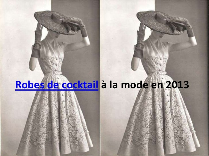 Robes de cocktail à la mode en 2013