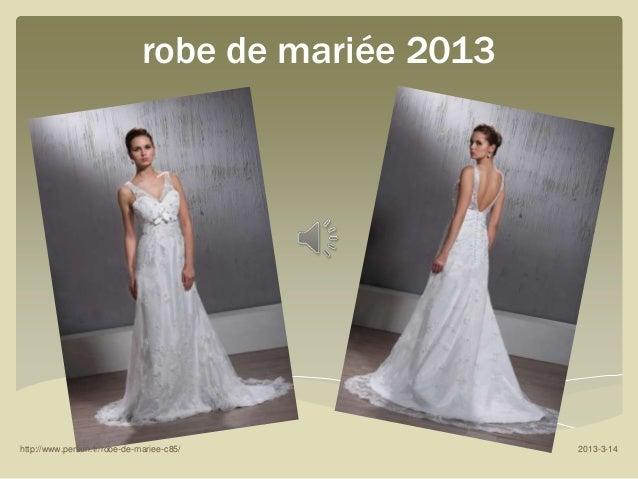 robe de mariée 2013http://www.persun.fr/robe-de-mariee-c85/            2013-3-14