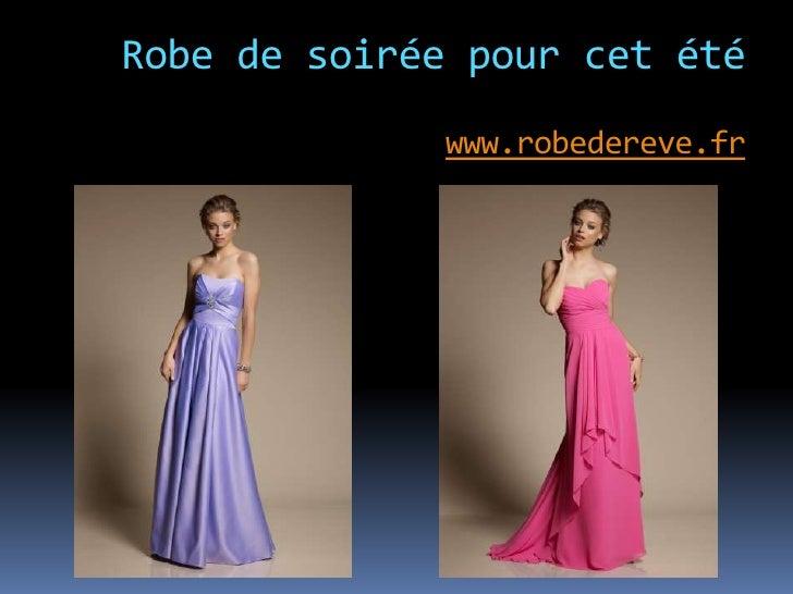 Robe de soirée pour cet été              www.robedereve.fr