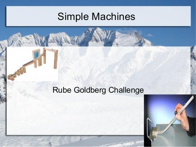 Simple MachinesRube Goldberg Challenge