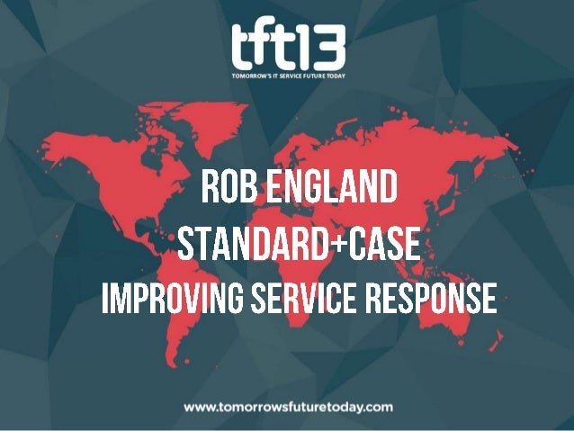 Standard+CaseImproving service responsev7Picture © Canstockphoto.comRob England