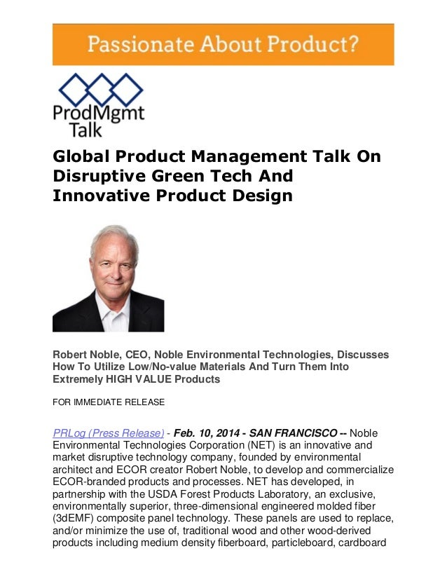 Global Product Management Talk On Disruptive Green Tech And Innovative Product Design  Robert Noble, CEO, Noble Environmen...