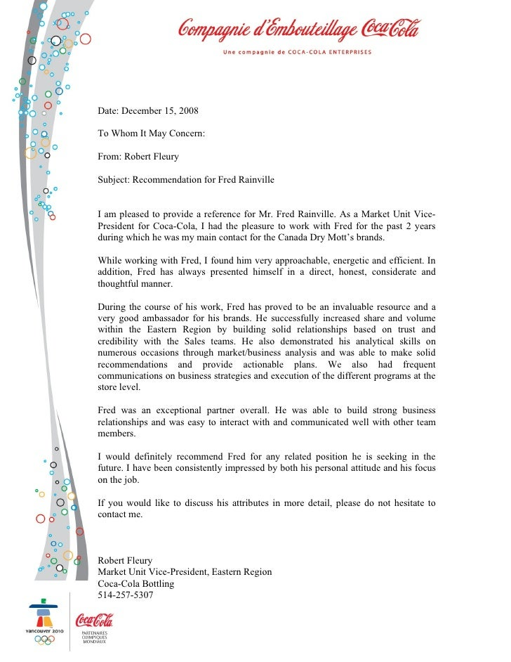 Recommendation Letter. Date: December 15, 2008 To Whom It May Concern:  From: Robert Fleury