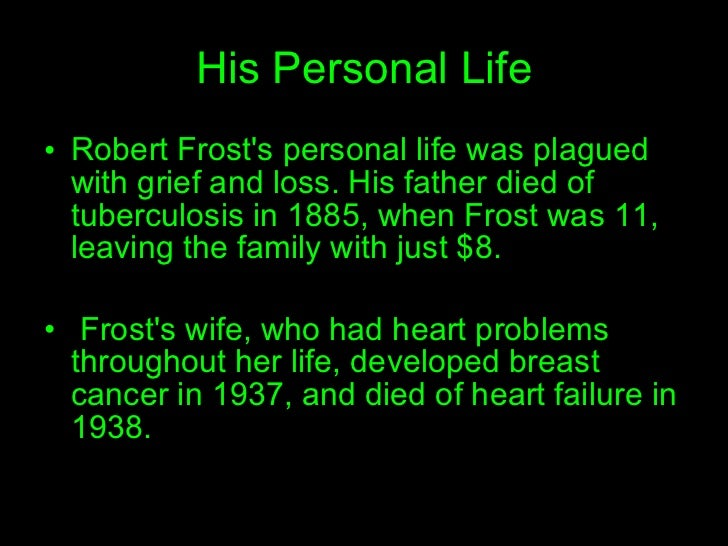 an introduction to the life of robert frost Robert frost summary supersummary modern critical views: robert frost begins with an introduction by harold bloom the book ends with a full chronology of frost's life and career, followed by a biography of the contributors.