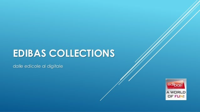EDIBAS COLLECTIONS dalle edicole al digitale