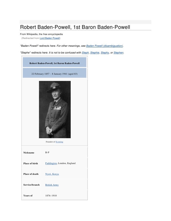 "Robert Baden-Powell, 1st Baron Baden-PowellFrom Wikipedia, the free encyclopedia (Redirected from Lord Baden Powell)""Baden..."