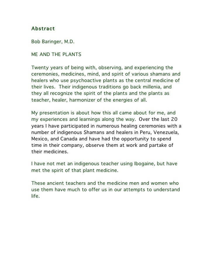 Abstract  Bob Baringer, M.D.  ME AND THE PLANTS  Twenty years of being with, observing, and experiencing the ceremonies, m...