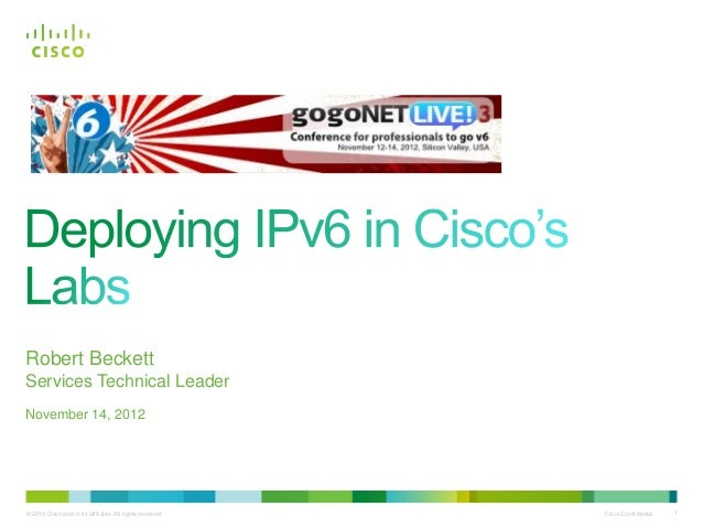Robert BeckettServices Technical LeaderNovember 14, 2012© 2010 Cisco and/or its affiliates. All rights reserved.   Cisco C...