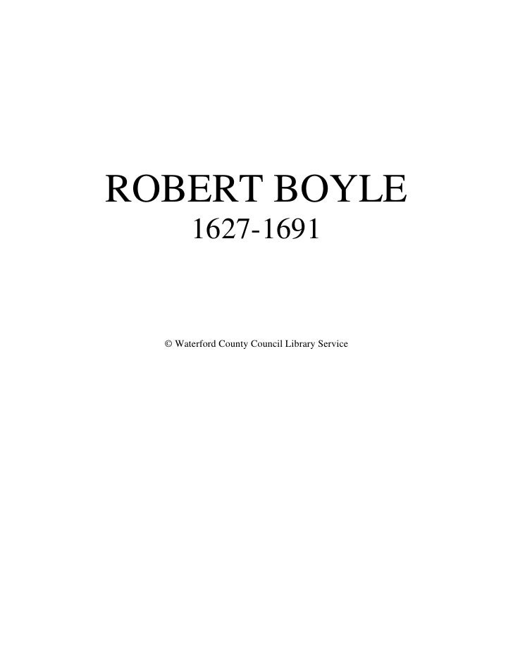 ROBERT BOYLE         1627-1691     © Waterford County Council Library Service