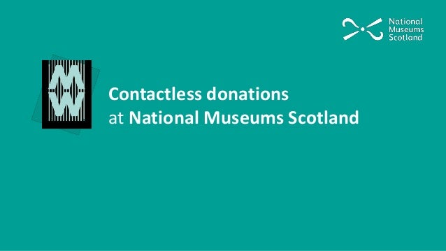 Contactless donations at National Museums Scotland