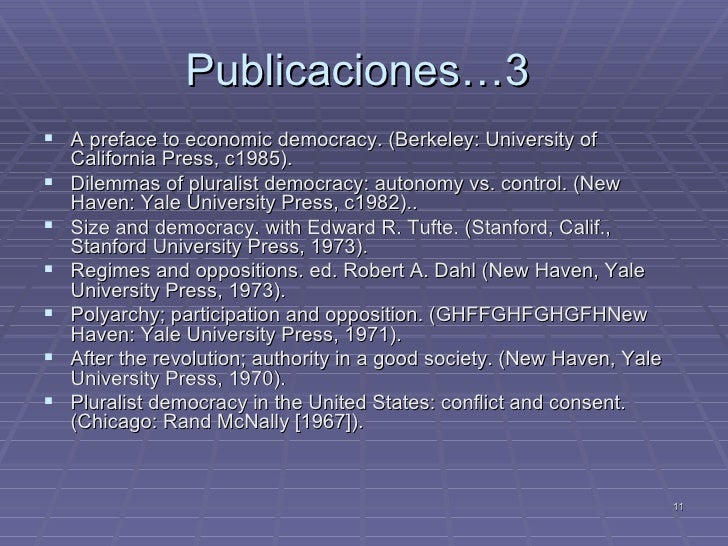 robert dahls on democracy essay By robert a dahl buy now from  yale political scientist dahl (a preface to economic democracy, 1985,  essays & anthologies.