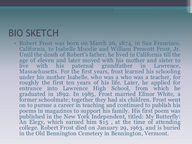 robert frost bibliography Robert frost: american poet robert frost (1874–1963) was admired for his  depictions of rural life in new england and of ordinary people in everyday life.