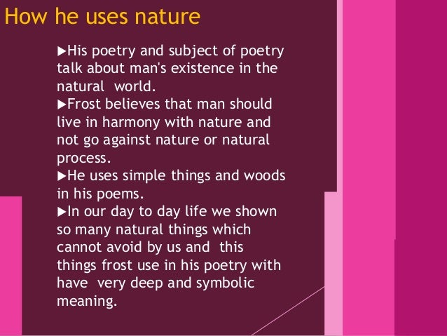 Robert frost as a nature poet