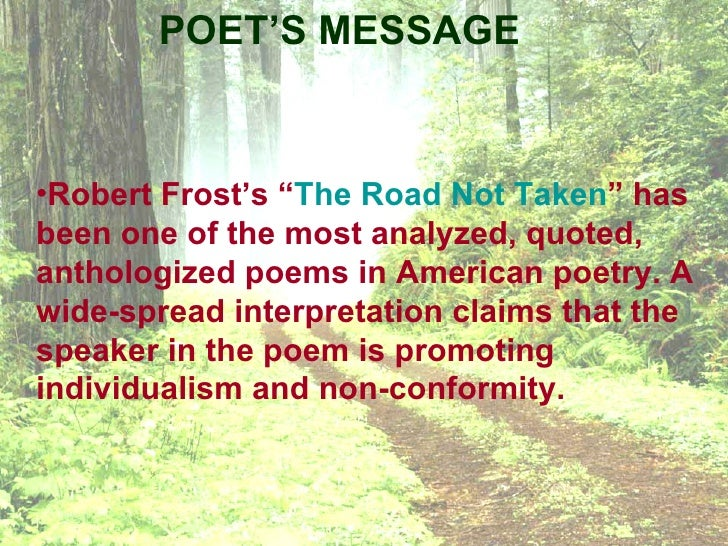 Literary analysis on a frost poem- the road not taken?