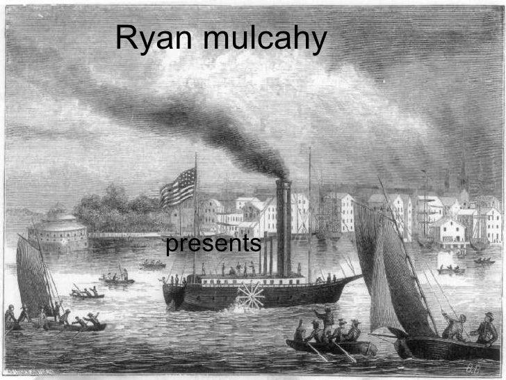 - Robert Fulton presents 1800 s  Portfolio Project  Ryan mulcahy