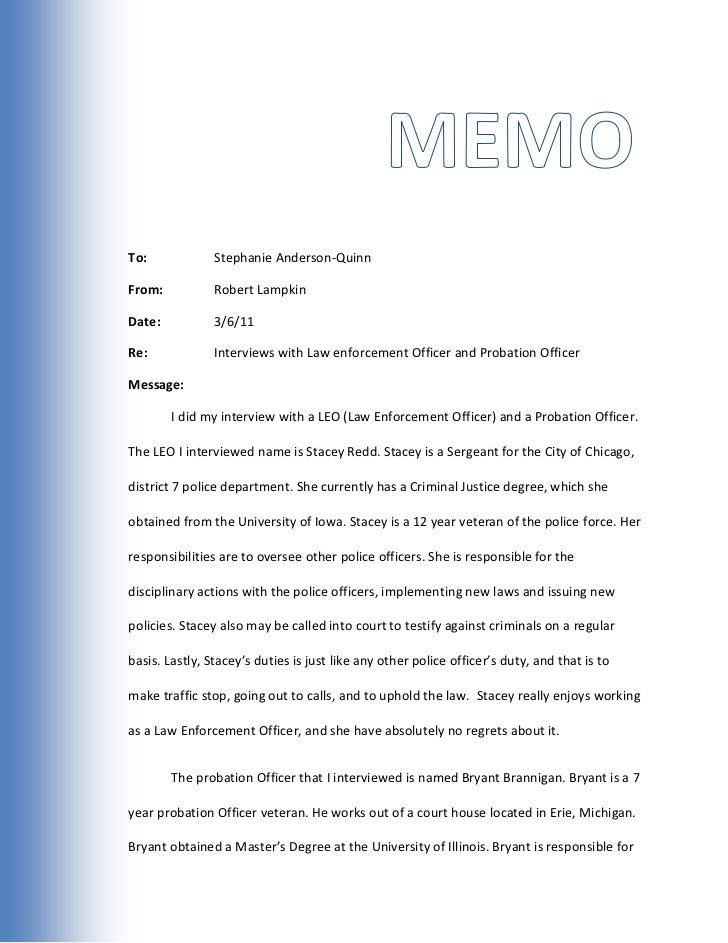Memo<br />To:-914400000Stephanie Anderson-Quinn<br />From:Robert Lampkin<br />Date: 3/6/11<br />Re:Interviews with Law enf...