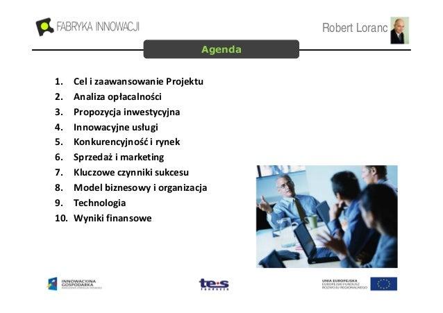 Loranc & Partners - Prezentacja Inwestycyjna projektu SLP (20.09.2010) Slide 2