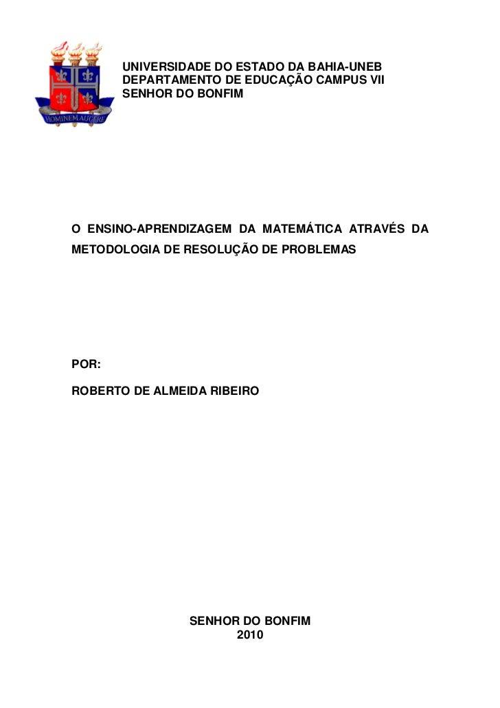 UNIVERSIDADE DO ESTADO DA BAHIA-UNEB       DEPARTAMENTO DE EDUCAÇÃO CAMPUS VII       SENHOR DO BONFIMO ENSINO-APRENDIZAGEM...