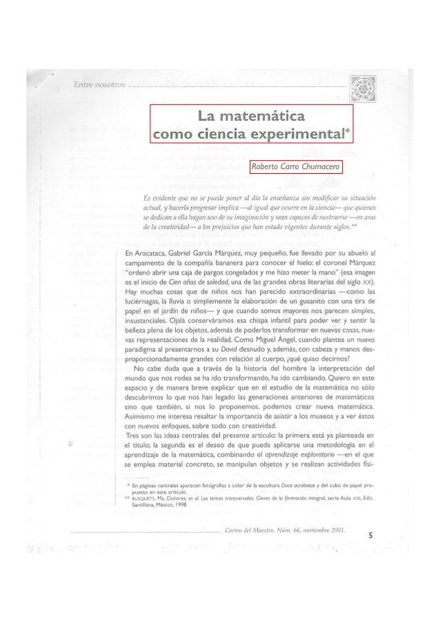 LA MATEMATICA COMO CIENCIA EXPERIMENTAL  Roberto Carro Chumacero