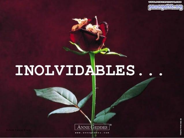 INOLVIDABLES...  Roberto Enrique Rincon