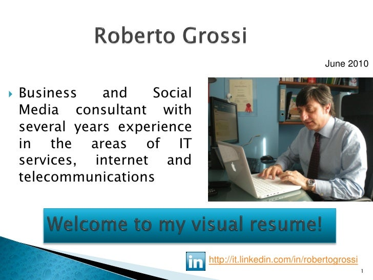 June 2010      Business    and   Social     Media consultant with     several years experience     in the areas of IT    ...