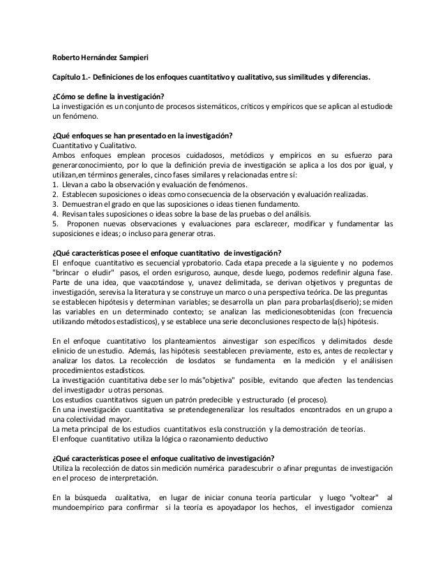 Roberto Hernández SampieriCapítulo 1.- Definiciones de los enfoques cuantitativo y cualitativo, sus similitudes y diferenc...