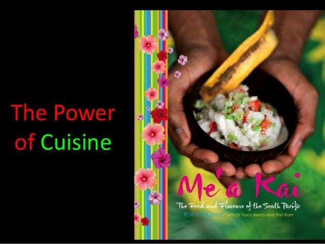 The Power of Cuisine
